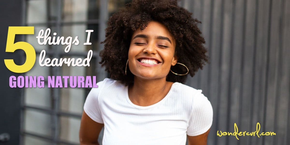 5 Things I Learned Going Natural