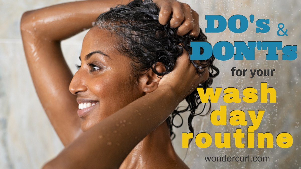 Wash Day Routine: We Give You Do's & Don'ts