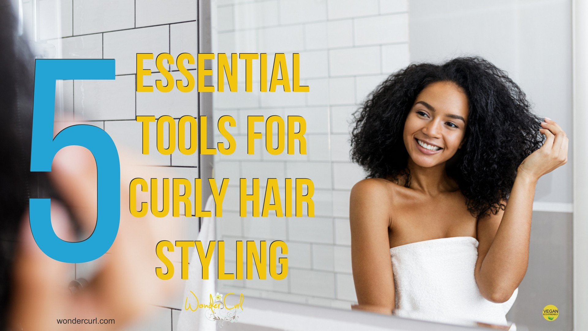 5 Essential Tools for Styling Curly Hair That You Need to Know