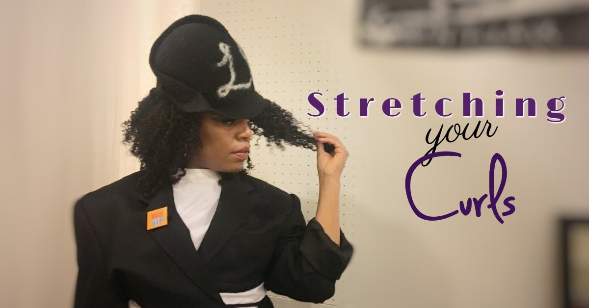 How to Stretch Your Curls