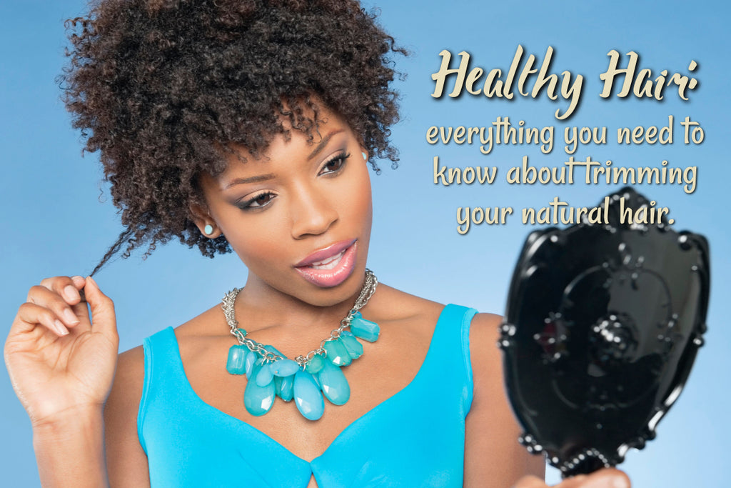 Everything you need to know about trimming your natural hair.