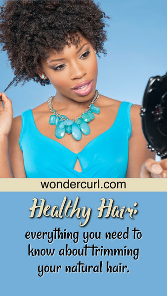 Everything you need to know about trimming natural hair.