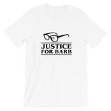 Justice For Barb T-Shirt