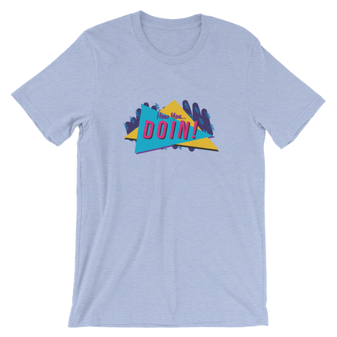 How You Doin! T-Shirt