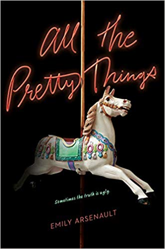 Book Review: All The Pretty Things | Emily Arsenault