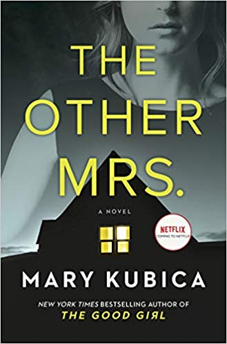 Book Review: The Other Mrs. | Mary Kubica