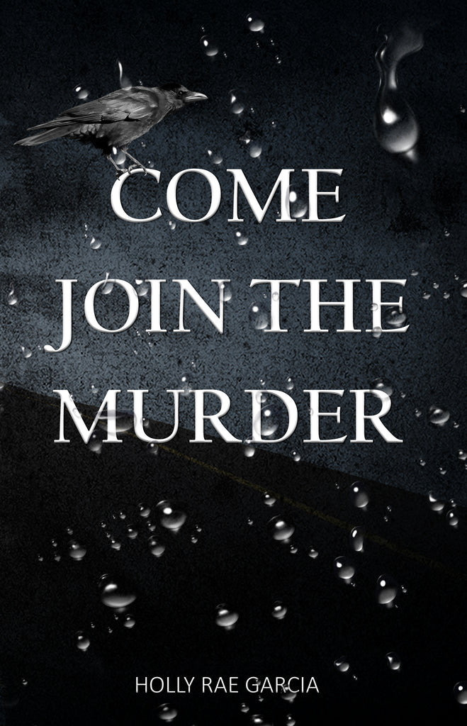 Book Review: Come Join the Murder | Holly Rae Garcia