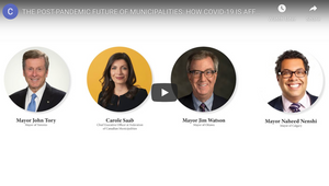 WATCH NOW! NOVEMBER 5TH, 2020 VIRTUAL EVENT: THE POST-PANDEMIC FUTURE OF MUNICIPALITIES: HOW COVID-19 IS AFFECTING CANADIAN CITIES