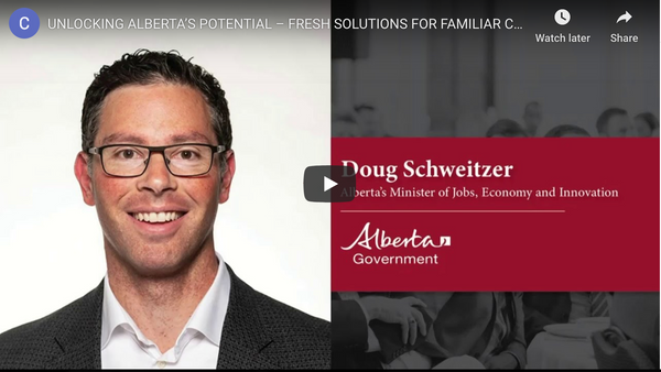 WATCH NOW! UNLOCKING ALBERTA'S POTENTIAL – FRESH SOLUTIONS FOR FAMILIAR CHALLENGES