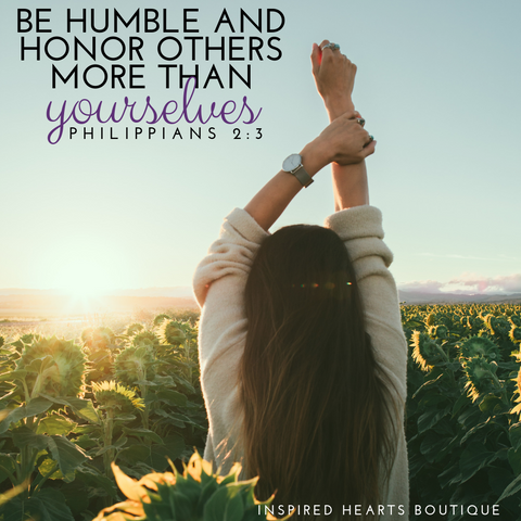 Philippians 2:3 - Be humble and honor others