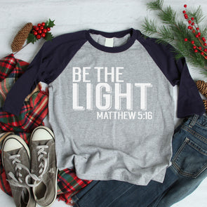 Be The Light Baseball Tee - Inspired Hearts Boutique