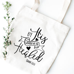 By His Wounds We Are Healed Tote Bag