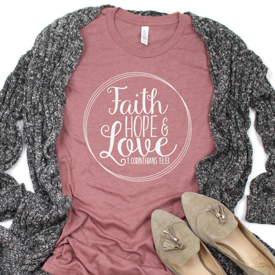 Faith Hope & Love Solid Women's Shirt - Inspired Hearts Boutique