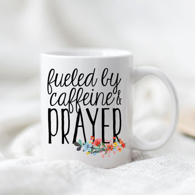 Fueled by Caffeine & Prayer Mug