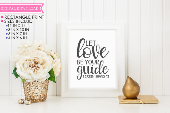 Let Love Be Your Guide Wall Print