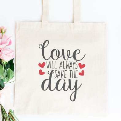 Love Will Always Save The Day Tote Bag - Inspired Hearts Boutique