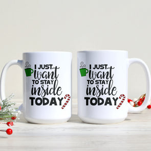 Stay Inside Mug - Inspired Hearts Boutique