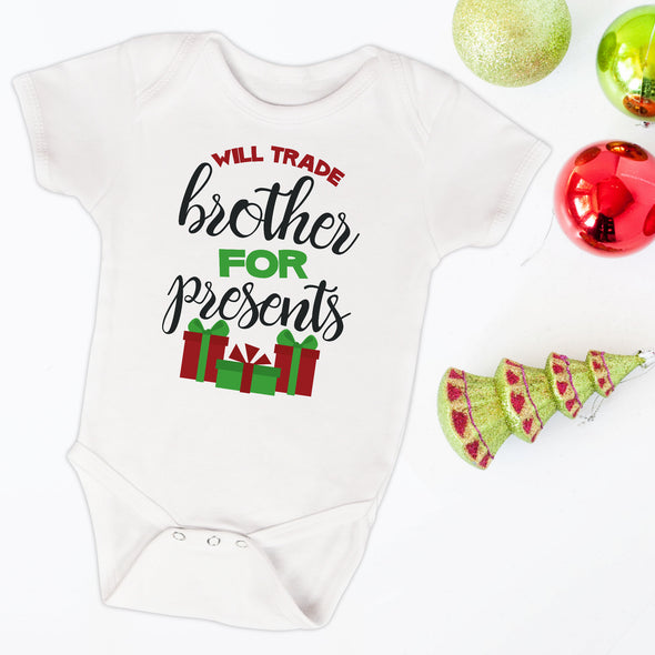 Will Trade Brother For Presents Infant Bodysuit - Inspired Hearts Boutique