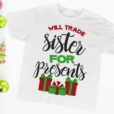Will Trade Sister For Presents Infant Tee - Inspired Hearts Boutique