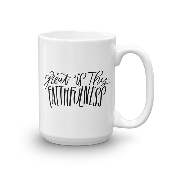 Great is Thy Faithfulness Mug