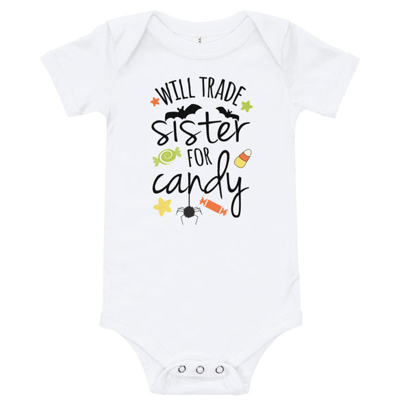 Will Trade Sister For Candy Infant Bodysuit - Inspired Hearts Boutique