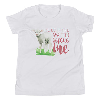 He Left the 99 to Rescue Me Girls Tee - Inspired Hearts Boutique