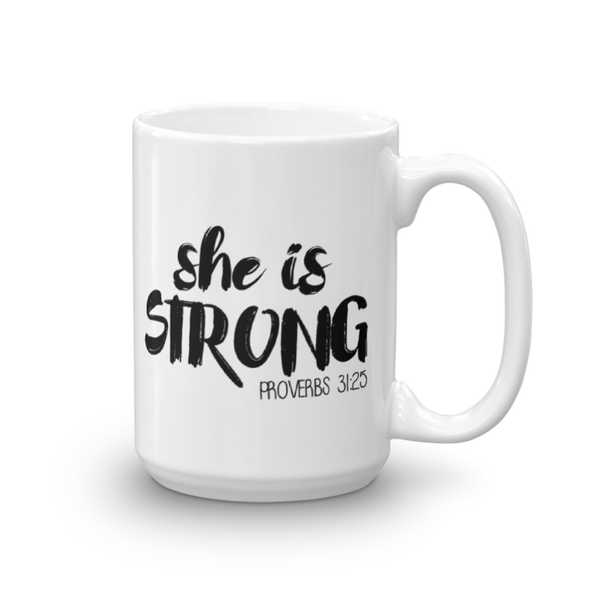 She Is Strong Mug - Inspired Hearts Boutique