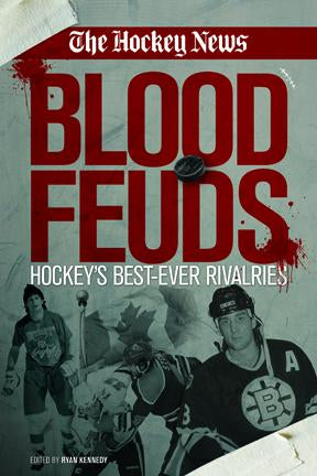 BLOOD FEUDS | HOCKEY'S BEST EVER RIVALRIES | BOOK