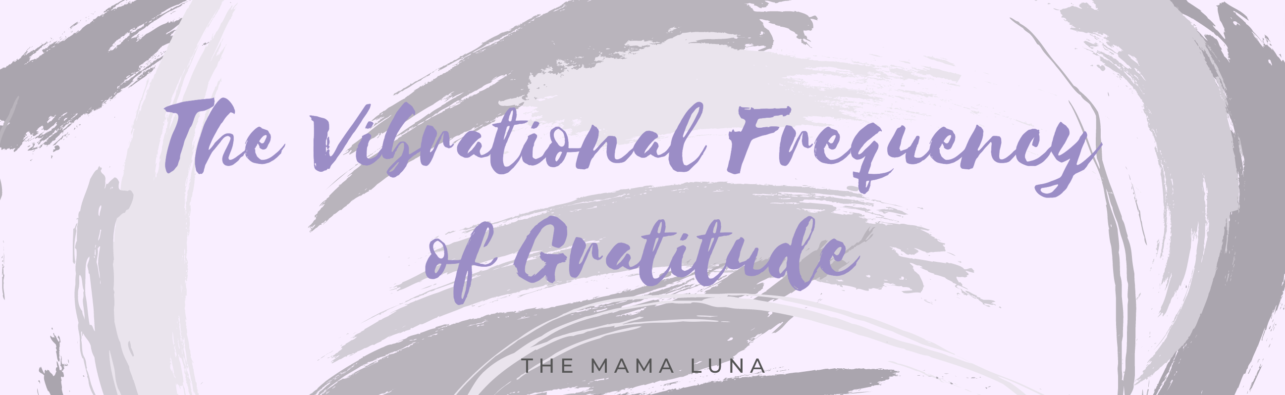 The Vibrational Frequency of Gratitude