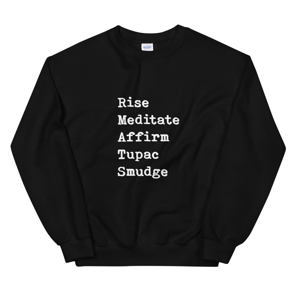 Rise, Meditate, Affirm, Tupac, Smudge Black Crew Neck Sweater