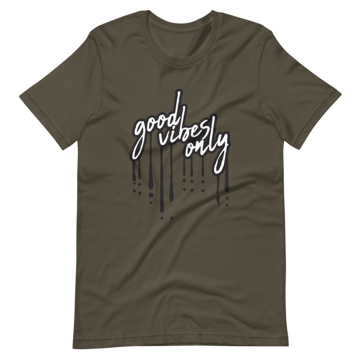 Good Vibes Only Army Green Premium T-Shirt