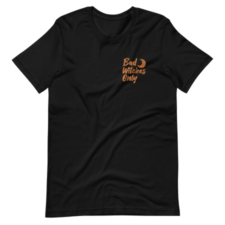 Bad Witches Only Black T-Shirt - Orange Print