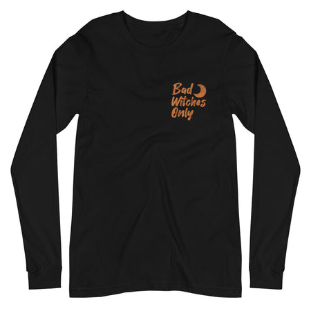 Bad Witches Only Black Long Sleeve T-Shirt - Orange Print