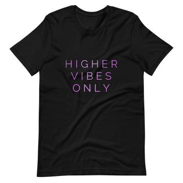 Higher Vibes Only Black T-Shirt