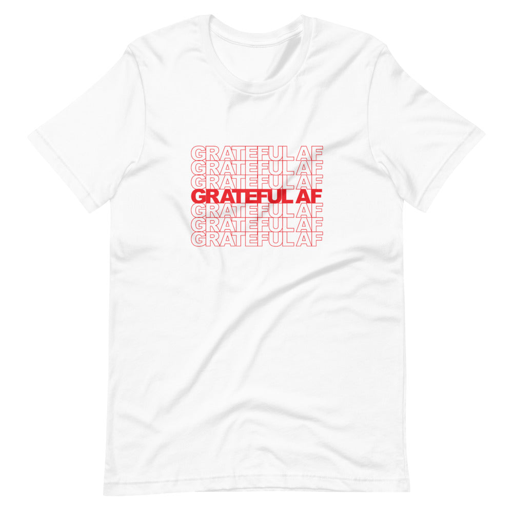 Grateful AF White T-Shirt
