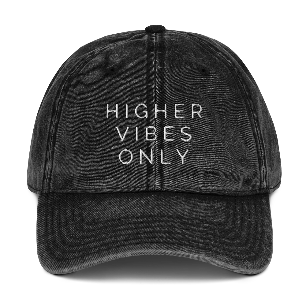 Higher Vibes Only Vintage Cotton Twill Cap