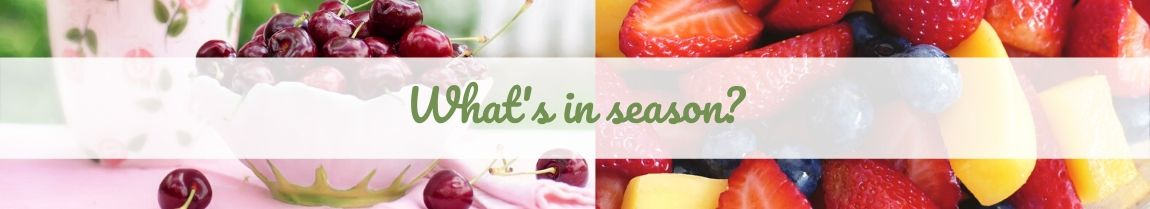 Seasonal Flavors - May & June