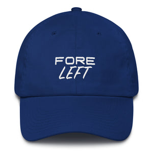 FORE LEFT! Wear Your Miss | Dad Hat (6 Colors) - Fairway Splitters