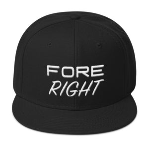 FORE RIGHT! Wear Your Miss | Snapback Hat (6 Colors) - Fairway Splitters