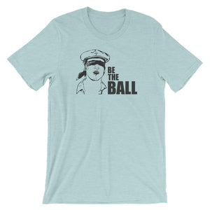 Be The Ball | T-Shirt - Fairway Splitters