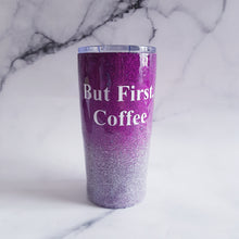 But first coffee Ombre glitter 20oz travel coffee tumbler