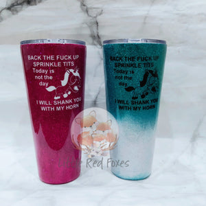 Shank unicorn swear Ombre glitter travel coffee tumbler