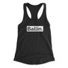 Ballin Apparel Understated Women's Ideal Racerback Tank
