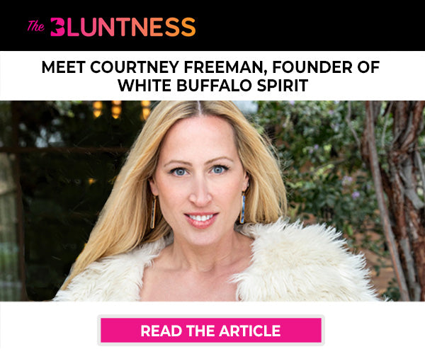 "White Buffalo Spirit Founder Courtney Freeman Featured in ""The Bluntness"""