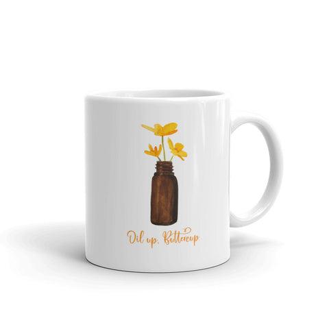 Oil up, Buttercup! Mug