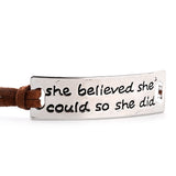 She Believed She Could So She Did Inspirational Quote Leather Bracelet