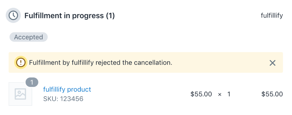 Image of the rejected fulfillment cancellation request