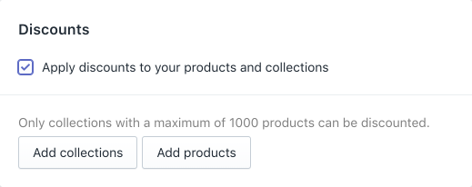 Screenshot of the Apply discounts to your product and collections option