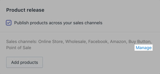 Screenshot of the Publish products across your sales channels option