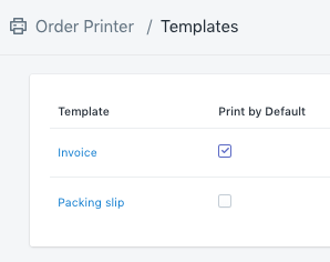 Select templates to print by default